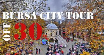 Bursa City Tour